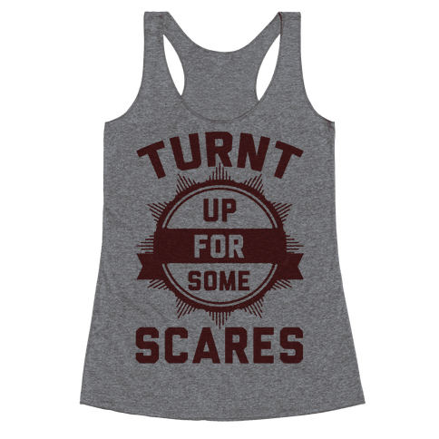 Turnt Up For Some Scares! Racerback Tank Top