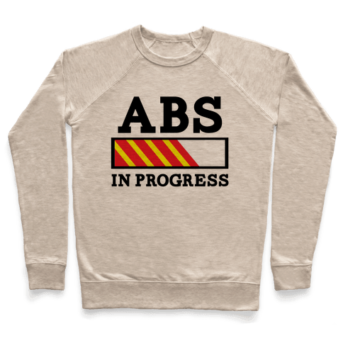 Abs in Progress Pullover