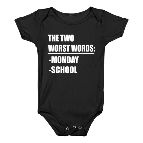 The Two Worst Words... Baby Onesy