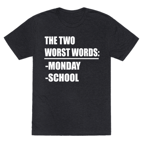 The Two Worst Words...