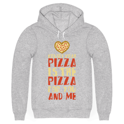 The Pizza For You And Me