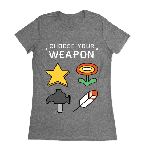 Choose Your Weapon (Mario Bros) Womens T-Shirt