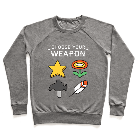 Choose Your Weapon (Mario Bros) Pullover