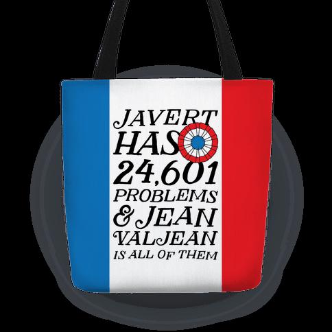 Javert Has 24,601 Problems Tote
