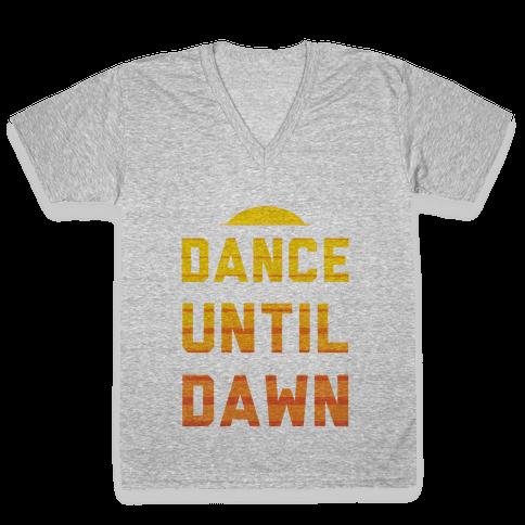 Dance Till Dawn V-Neck Tee Shirt