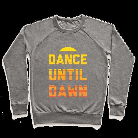 Dance Till Dawn Pullover