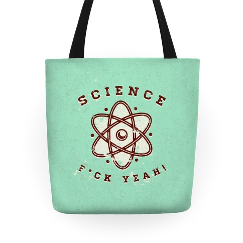 Science F*** Yeah Tote