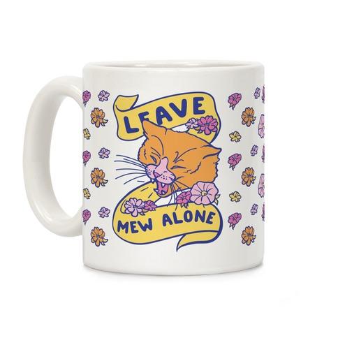 Leave Mew Alone Coffee Mug