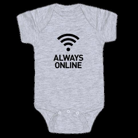 Always Online Baby Onesy