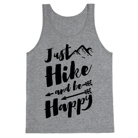 Just Hike and Be Happy Tank Top