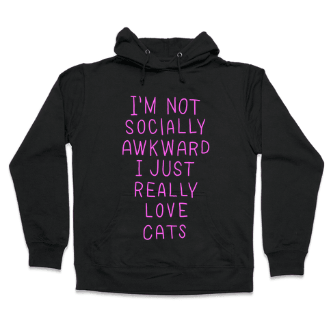 For The Love Of Cats Hooded Sweatshirt
