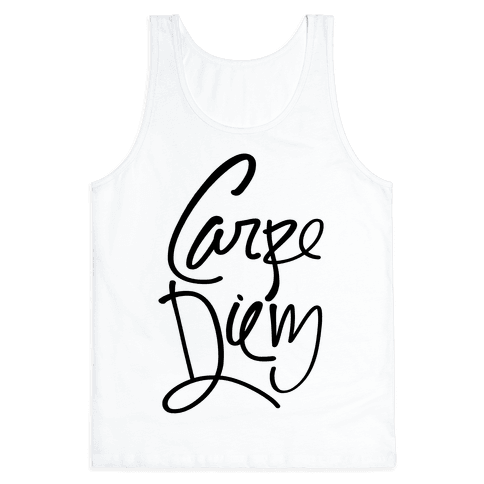Carpe Diem Tank Top