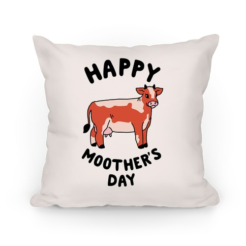Happy Moother's Day Pillow