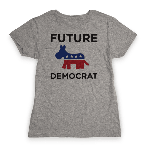 Democratic Baby Womens T-Shirt