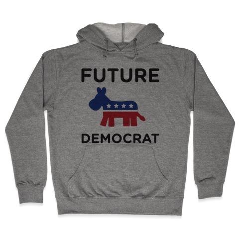 Democratic Baby Hooded Sweatshirt