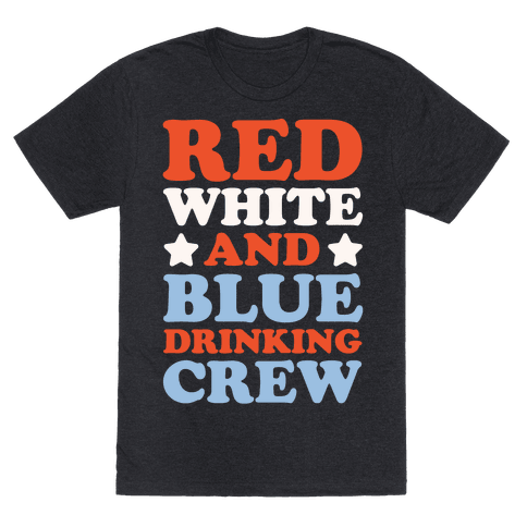 Red White and Blue Drinking Crew