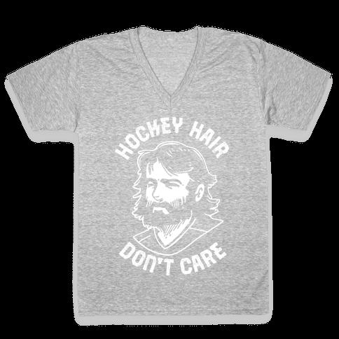 Hockey Hair Don't Care V-Neck Tee Shirt