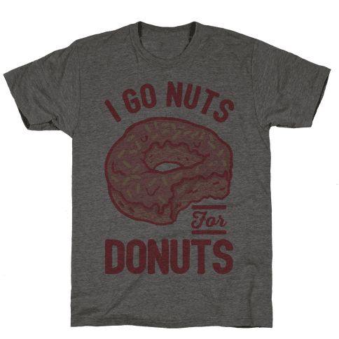 I Go Nuts For Donuts Mens T-Shirt