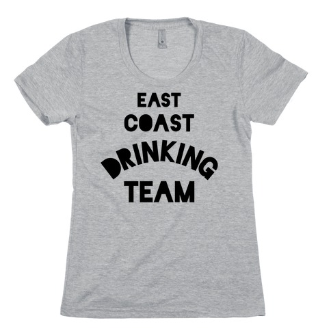 East Coast Drinking Team Womens T-Shirt