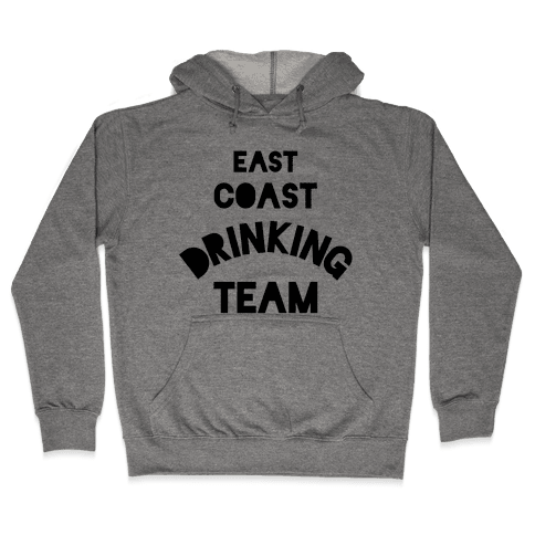 East Coast Drinking Team Hooded Sweatshirt