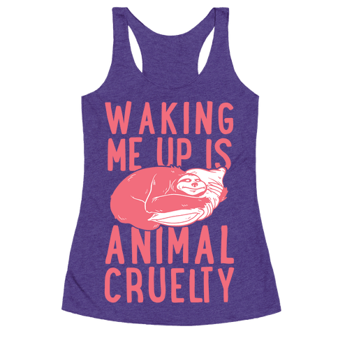 Waking Me Up Is Animal Cruelty