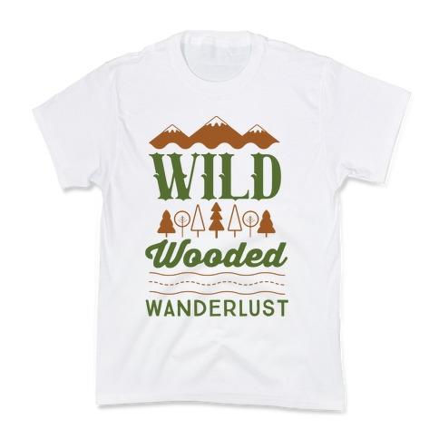 Wild Wooded Wanderlust Kids T-Shirt