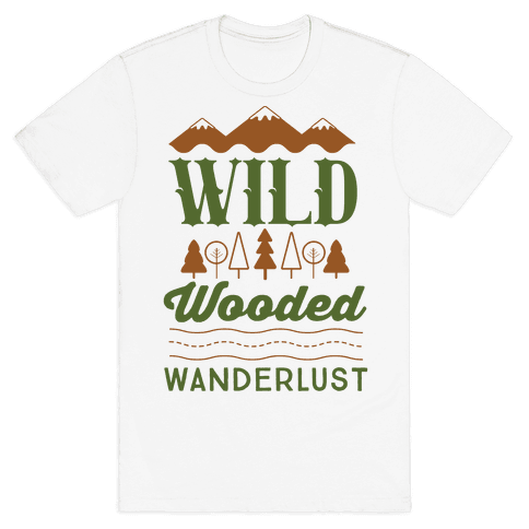 Wild Wooded Wanderlust Mens T-Shirt