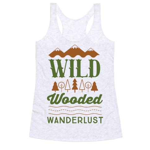 Wild Wooded Wanderlust Racerback Tank Top