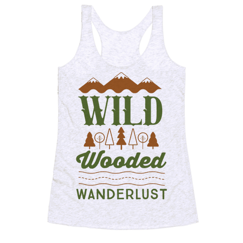 Wild Wooded Wanderlust Racerback Tank Top