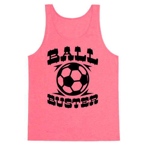 Ball Buster (Soccer) Tank Top