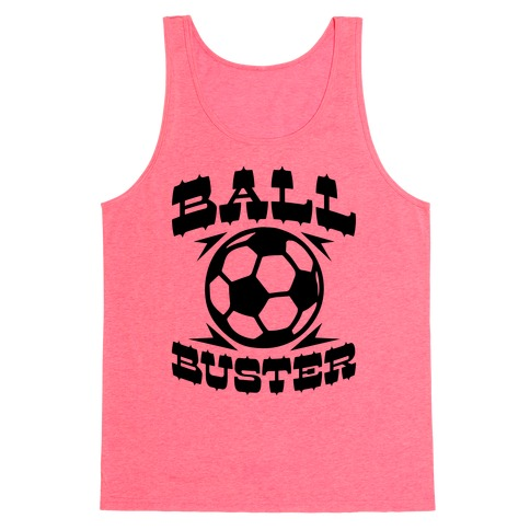 Ball Buster (Soccer) Tank Top