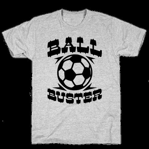 Ball Buster (Soccer) Mens T-Shirt