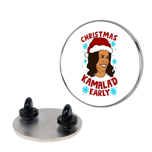 Christmas Kamala'd Early Pin