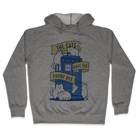 The Cats Have the Phone Box! Hooded Sweatshirt