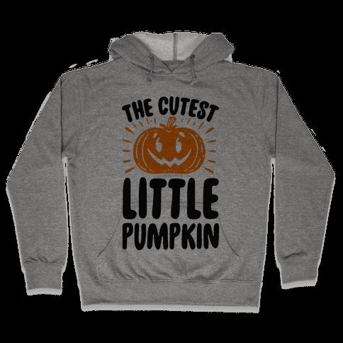 The Cutest Little Pumpkin Hooded Sweatshirt