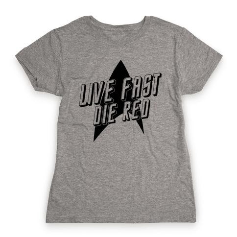 Live Fast, Die Red (Vintage) Womens T-Shirt