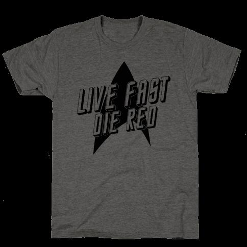 Live Fast, Die Red (Vintage)