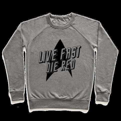 Live Fast, Die Red (Vintage) Pullover