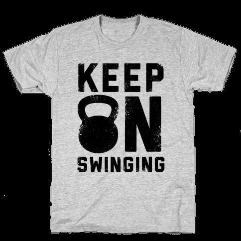 Keep On Swinging Mens T-Shirt