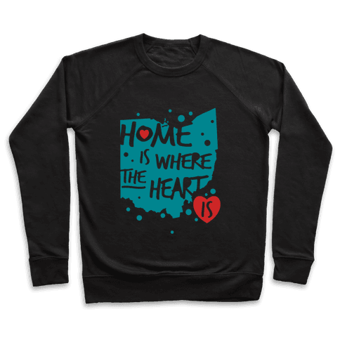 Home Is Where The Heart Is Pullover