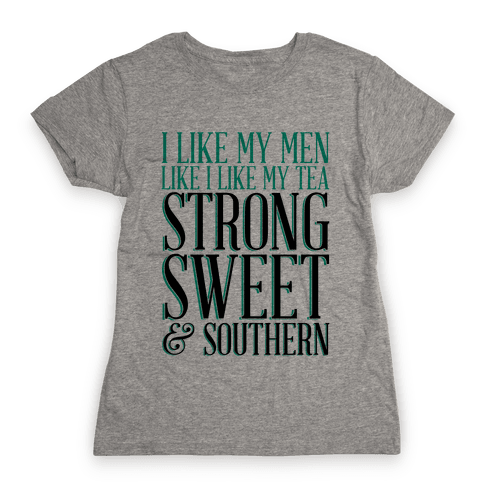 Sweet Tea Womens T-Shirt