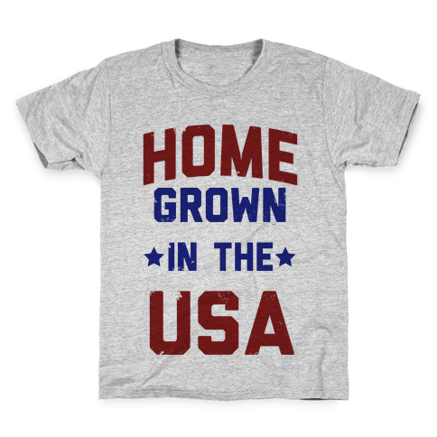 Home Grown In The USA Kids T-Shirt