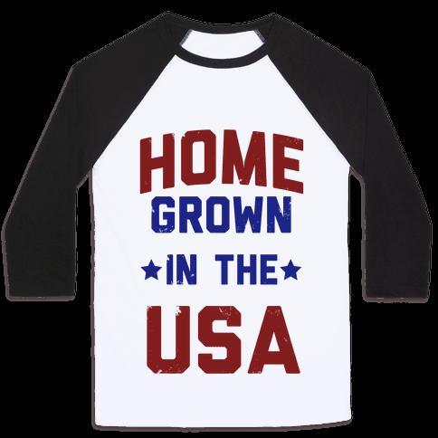 Home Grown In The USA Baseball Tee