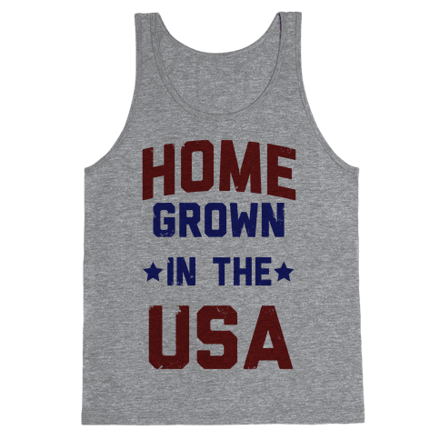 Home Grown In The USA Tank Top