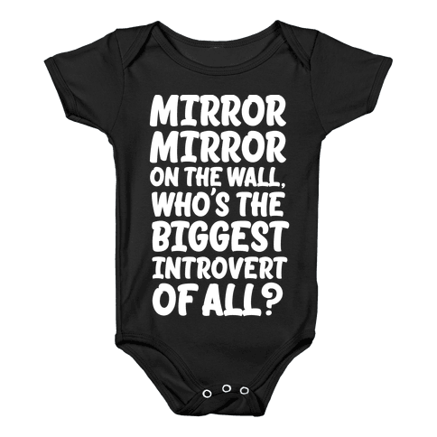 Who's the biggest introvert of all? Baby Onesy
