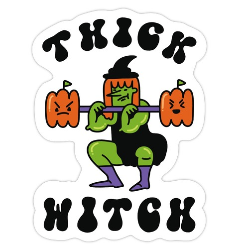 Thick Witch (Workout Witch) Die Cut Sticker