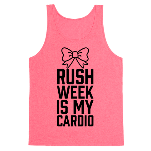 Rush Week Is My Cardio