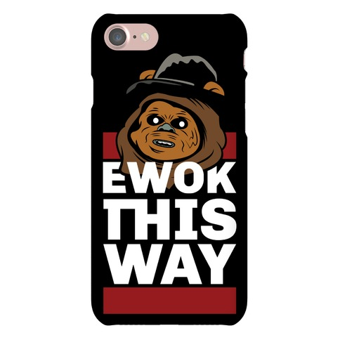 Ewok this Way Phone Case