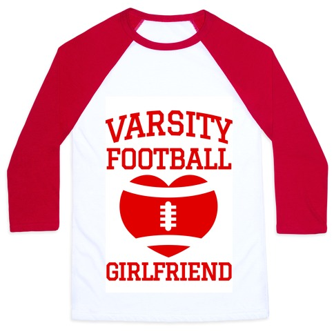 Varsity Football Girlfriend (red) Baseball Tee