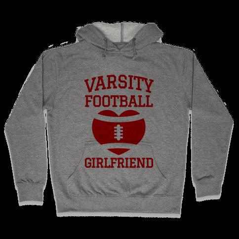 Varsity Football Girlfriend (red) Hooded Sweatshirt